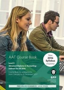 AAT - Indirect Tax FA 2016, BPP Learning Media
