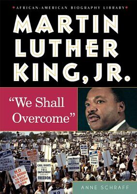 Martin Luther King  Jr    We Shall Overcome   African-American (Martin Luther King Jr We Shall Overcome)