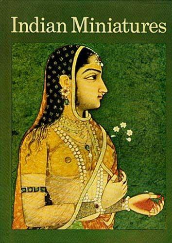 Indian Miniatures 900-1700 A.D. Mughal Rajput Sikh Jain Pahari Rajasthan Basholi