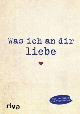Was ich an dir liebe von Alexandra Reinwarth (Buch) NEU
