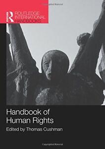 Handbook of Human Rights By: Thomas Cushman