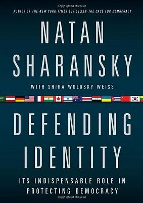 Defending Identity: Its Indispensable Role in Protecting Democracy by Natan Shar