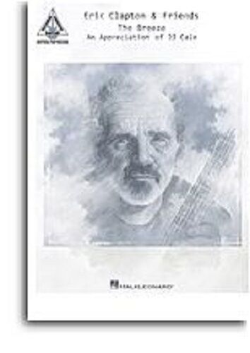 Eric Clapton And Friends The Breeze An Appreciation of JJ Cale GUITAR Music Book