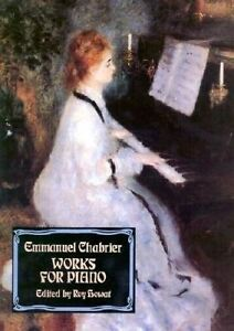 Emmanuel Chabrier: Works for Piano by Emmanuel Chabrier (Paperback, 1995)