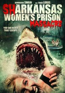 SHARKANSAS WOMEN'S PRISON MASSACRE New Sealed DVD Dominique Swain Traci Lords