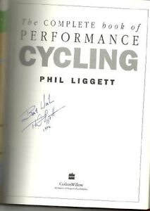 The Complete Book of Performance Cycling By Phil Liggett,Richard Dawes