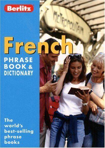 French Berlitz Phrase Book and Dictionary (Berlitz Phrasebooks),Berlitz