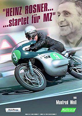 Heinz Rosner startet für MZ Geschichte Werdegang DDR Motorrad Rennsport Buch NEU