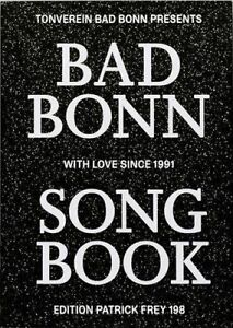 Bad Bonn Song Book : With Love Since 1991 2016, Patrick Boschung