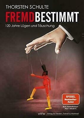 Der Bestseller Fremdbestimmt  Spiegel Bestseller Thorsten Schulte