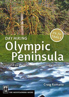 Day Hiking Olympic Peninsula: National Park/Coastal Beaches/... by Romano, Craig Olympic Peninsula National Park