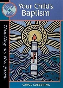 Your Child's Baptism by Luebering, Carol -Paperback