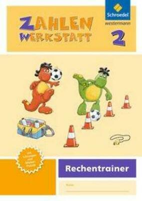 Zahlenwerkstatt - Rechentrainer 2   Ausgabe 2015   Broschüre   Deutsch   2015