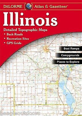 NEW Delorme Illinois IL Atlas and Gazetteer Topo Road Map Topographic Maps