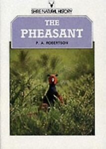 The Pheasant (Shire natural history) - New Book Robertson, Peter