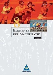 Elemente der Mathematik 8. Schülerband. Hessen von Friedrich Suhr, Helmut Poste…