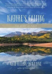 Nature's Calling: The Grace of Place by Collins-Ranadive, Gail -Paperback