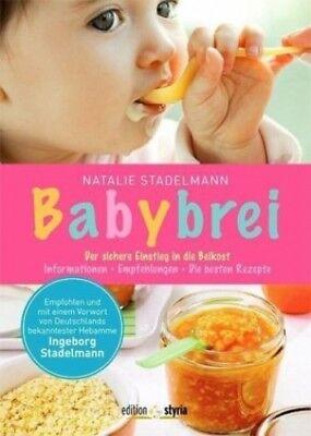 Babybrei von Natalie Stadelmann (Buch) NEU
