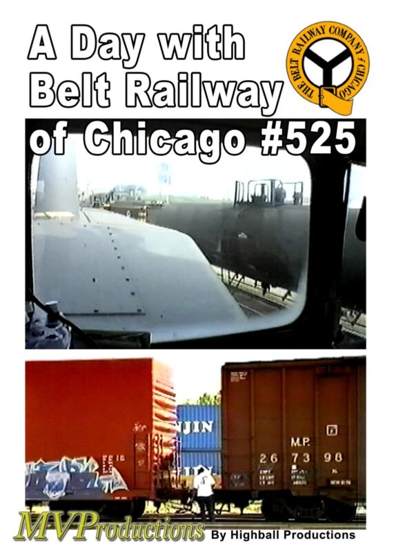 A DAY WITH BELT RAILWAY OF CHICAGO # 525 MIDWEST VIDEO PRODUCTIONS NEW DVD VIDEO