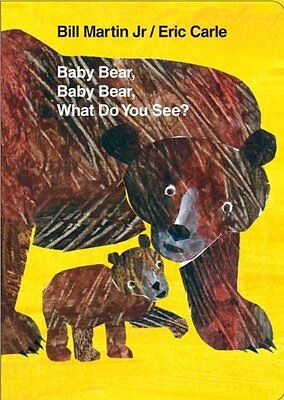 Baby Bear, Baby Bear, What Do You See? Board Book (Brown Bear and Friends) by Bi - Brown Bear Brown Bear Book
