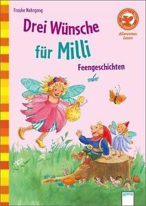 Bücherbär: Drei Wünsche für Milli: Feengeschichten * Einschulung / Schultüte