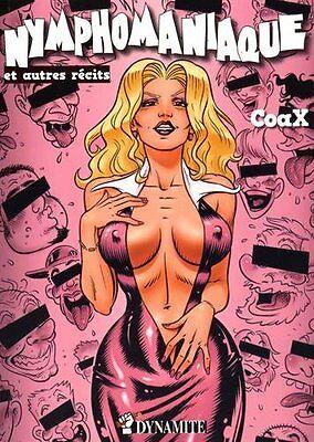 Comics für Erwachsene-Nymphomaniaque et autres -Erotik selten extrem Girl CoaX