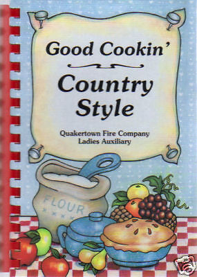 Pittstown Nj 1994  Good Cookin Country Style Cook Book  Quakertown Fire Company