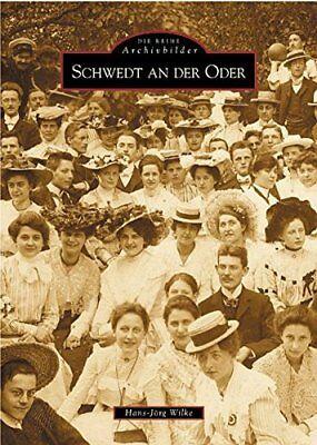 Schwedt an der Oder Stadt Bilder Geschichte Bildband Buch Fotos Archivbilder AK