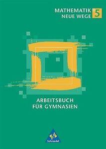 Mathematik Neue Wege SI - Band 5 und 6 für Hamburg, Nordrhein-Westfalen, Rheinla
