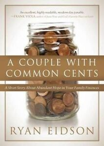 A Couple Common Cents Short Story about Abundant Hope in  by Eidson Ryan