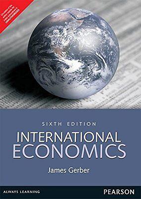 NEW - International Economics by James Gerber 6th ed- International edition