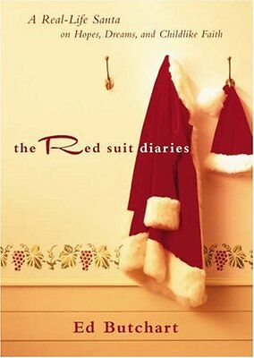 Red Suit Diaries, The: A Real-Life Santa on Hopes,