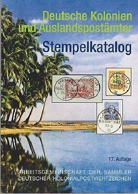 Stempelkatalog der Deutschen Kolonien und Auslandspostämter - Neu!