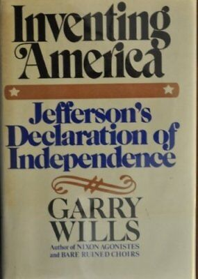 Inventing America: Jeffersons Declaration of Independence by