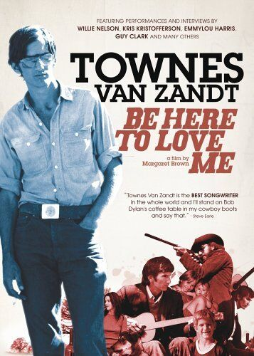NEW Townes Van Zandt - Be Here to Love Me (DVD)