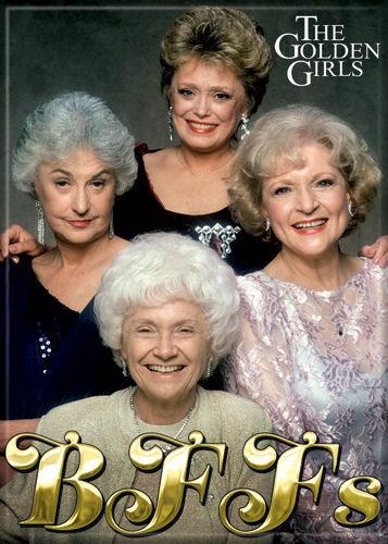 Golden Girls (TV Series) Photo Quality Magnet: BFF
