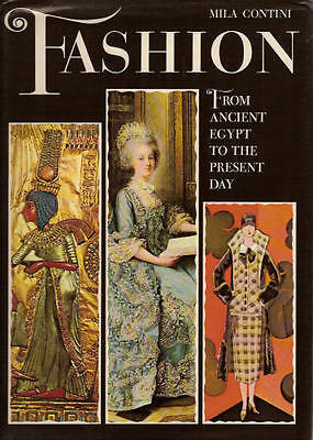 Fashion: From Ancient Egypt to the Present