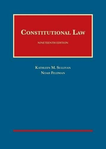 Constitutional Law By Feldman & Sullivan