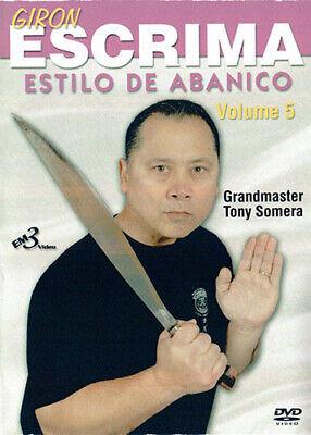 Giron Escrima Vol.5 Estilo De Abanico Grandmaster Tony Somera Kali Eskrima DVD