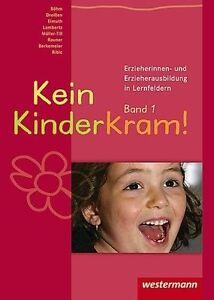 Kein Kinderkram! 1 von Kurt-Helmuth Eimuth (2005, Taschenbuch)