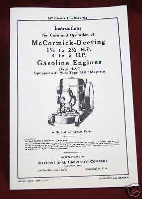 Mccormick Deering International La Gas Hit Miss Engine Harvester Company Book