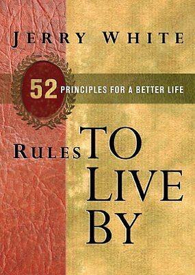 Rules to Live By: 52 Principles for a Better