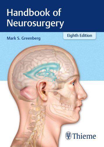 Handbook of Neurosurgery by Mark S. Greenberg 9781626232419 (Paperback, 2016)