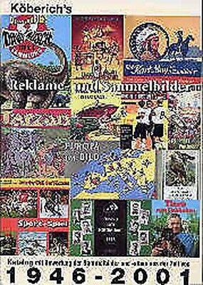 Köberich's Reklame- und Sammelbilder 1946-2001 Katalog