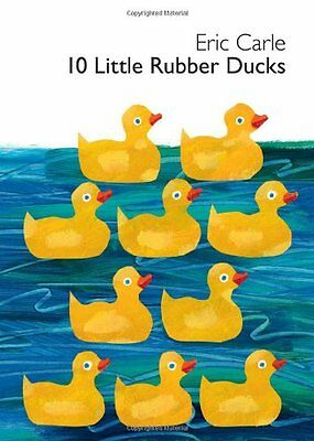 10 Little Rubber Ducks - 10 Little Rubber Ducks Board Book (World of Eric Carle) by Eric Carle
