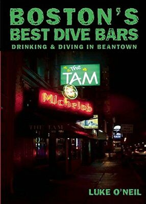 NEW - Boston's Best Dive Bars: Drinking and Diving in
