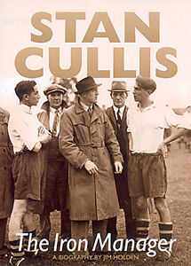 Stan-Cullis-Biography-The-Iron-Manager-Wolverhampton-Wanderers-Wolves-book