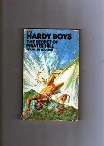 The Secret of Pirates' Hill (The Hardy Boys S. #14),Franklin W. Dixon