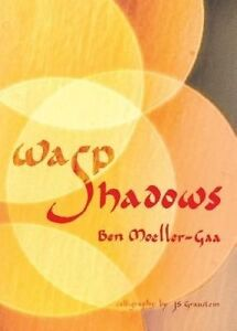 NEW-Wasp-Shadows-by-Ben-Moeller-Gaa