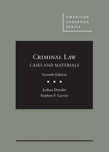 Cases And Materials On Criminal Law By Dressler